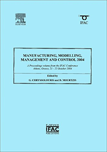 9780080445625: Manufacturing, Modelling, Management and Control 2004: A Proceedings Volume from the IFAC Conference, Athens, Greece, 21-22 October 2004 (IPV-IFAC Proceedings Volume)