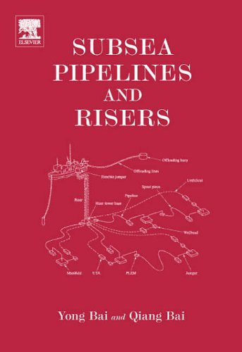 9780080445663: Subsea Pipelines and Risers (Ocean Engineering)