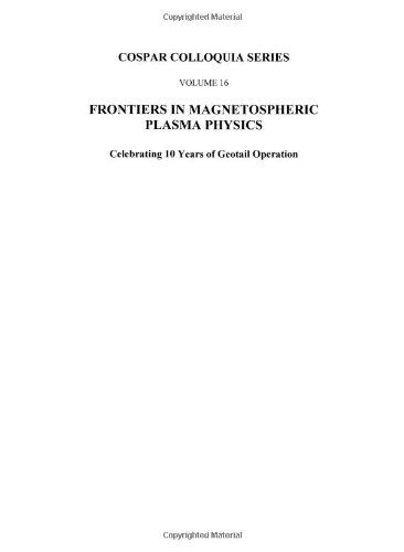 9780080445731: Frontiers in Magnetospheric Plasma Physics, Volume 16 (Cospar)