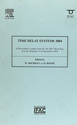 9780080445830: Time-Delay Systems 2004 (IPV - IFAC Proceedings Volume)