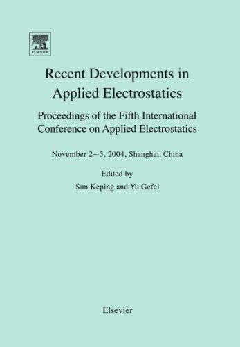 9780080445847: Applied Electrostatics (ICAES 2004): Proceedings of the Fifth International Conference on Applied Electrostatics