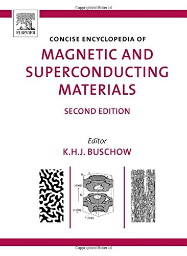 9780080445861: Concise Encyclopedia of Magnetic and Superconducting Materials, Second Edition (Advances in Materials Sciences and Engineering)
