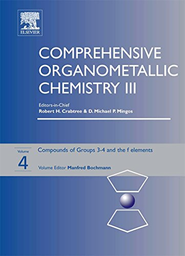 9780080445946: Comprehensive Organometallic Chemistry III: Volume 4: Groups 3-4 and the f elements
