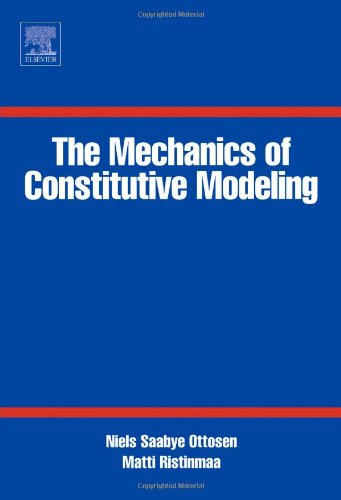 9780080446066: The Mechanics of Constitutive Modeling