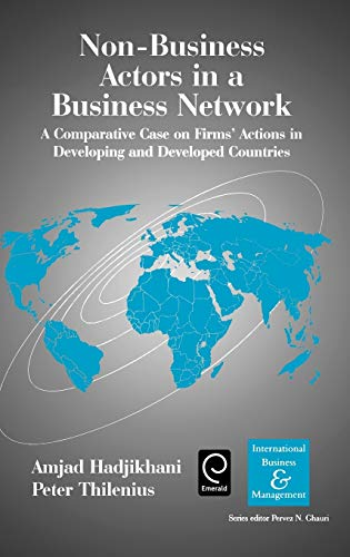 9780080446158: Non-Business Actors in a Business Network: A Comparative Case on Firms' actions in Developing and Developed Countries (International Business and Management)