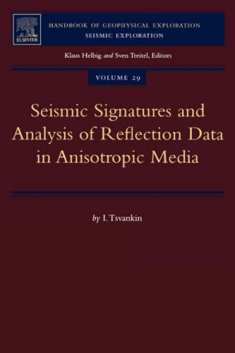9780080446189: Seismic Signatures and Analysis of Reflection Data in Anisotropic Media, Volume 29 (Handbook of Geophysical Exploration: Seismic Exploration)