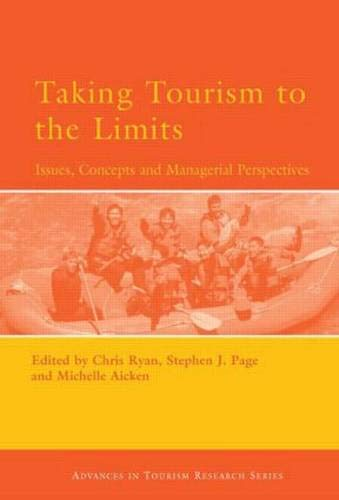 9780080446448: Taking Tourism to the Limits (Advances in Tourism Research)