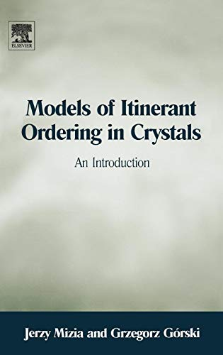 9780080446479: Models of Itinerant Ordering in Crystals: An Introduction