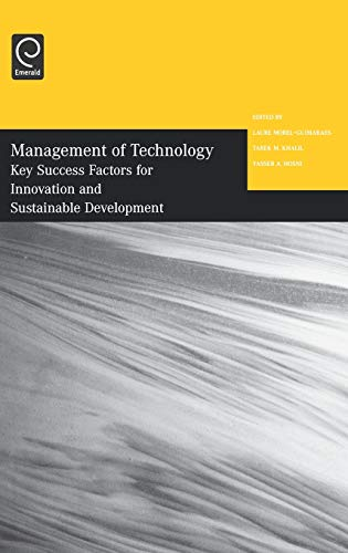 9780080446493: Management of Technology: Key Success Factors for Innovation and Sustainable Development: Selected Papers from the Twelfth International Conference on Management of Technology