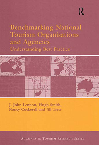 9780080446578: Benchmarking National Tourism Organisations and Agencies (Advances in Tourism Research)