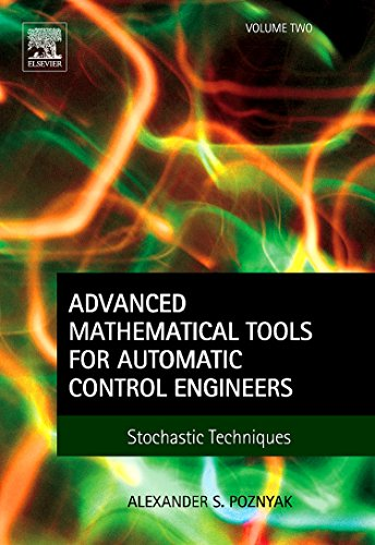 9780080446738: Advanced Mathematical Tools for Control Engineers: Volume 2