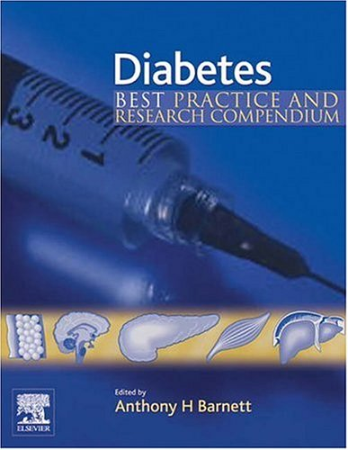 9780080446868: Diabetes: Best Practice & Research Compendium, 1e: Best Practice and Research Compendium