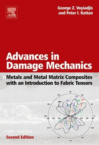 9780080446882: Advances in Damage Mechanics: Metals and Metal Matrix Composites With an Introduction to Fabric Tensors, Second Edition