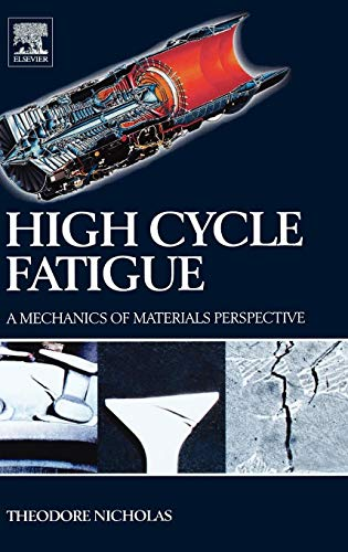 9780080446912: High Cycle Fatigue: A Mechanics of Materials Perspective