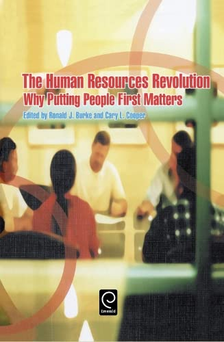 9780080447131: The Human Resources Revolution: Why Putting People First Matters