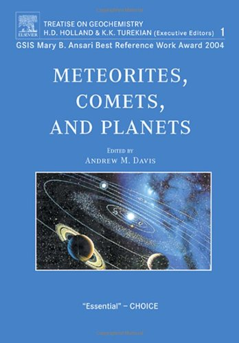 9780080447209: Meteorites, Comets, and Planets: Treatise on Geochemistry, Second Edition, Volume 1