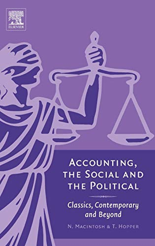 9780080447254: Accounting, the Social and the Political: Classics, Contemporary and Beyond