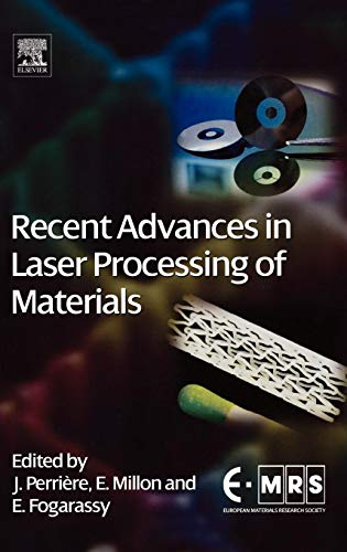 9780080447278: Recent Advances in Laser Processing of Materials (European Materials Research Society Series)