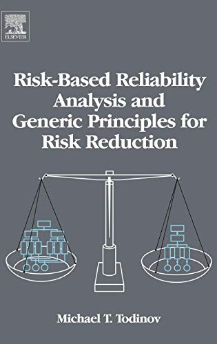 9780080447285: Risk-Based Reliability Analysis and Generic Principles for Risk Reduction