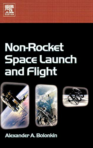 9780080447315: Non-Rocket Space Launch and Flight