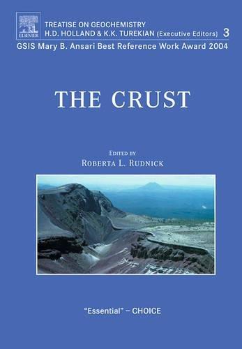 9780080448473: The Crust: Treatise on Geochemistry: 3
