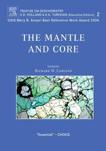 9780080448480: The Mantle and Core: Treatise on Geochemistry, Second Edition, Volume 2