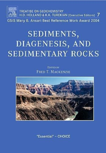 9780080448497: Sediments, Diagenesis, and Sedimentary Rocks: Treatise on Geochemistry, Second Edition, Volume 7