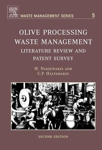 9780080448510: Olive Processing Waste Management: Literature Review and Patent Survey