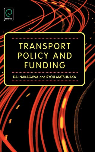 9780080448527: Transport Policy and Funding