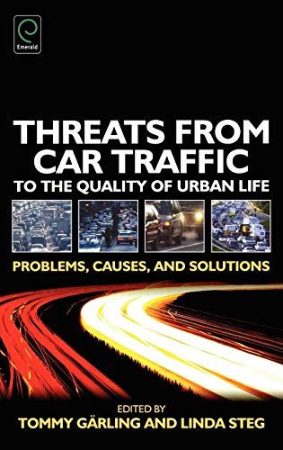 9780080448534: Threats from Car Traffic to the Quality of Urban Life: Problems, Causes, Solutions