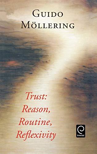 9780080448558: Trust: Reason, Routine, Reflexivity