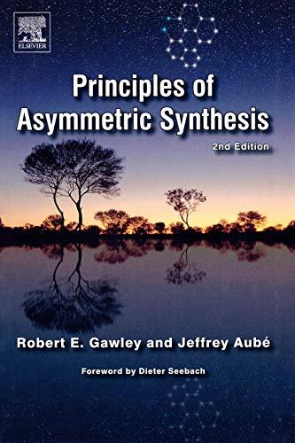 9780080448602: Principles of Asymmetric Synthesis, 2E