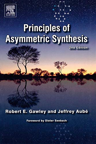 9780080448602: Principles of Asymmetric Synthesis, Second Edition
