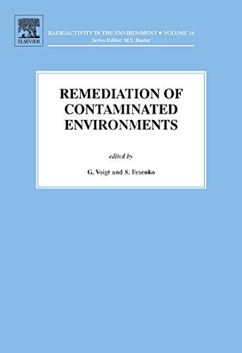 9780080448626: Remediation of Contaminated Environments, Volume 14 (Radioactivity in the Environment)