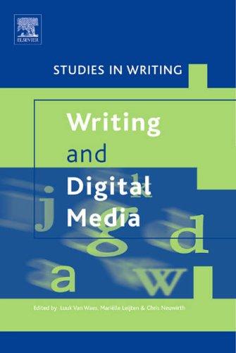 9780080448633: Writing and Digital Media (Studies in Writing)