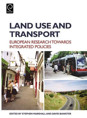 9780080448916: Land Use and Transport: European Research Towards Integrated Policies: European Perspectives on Integrated Policies