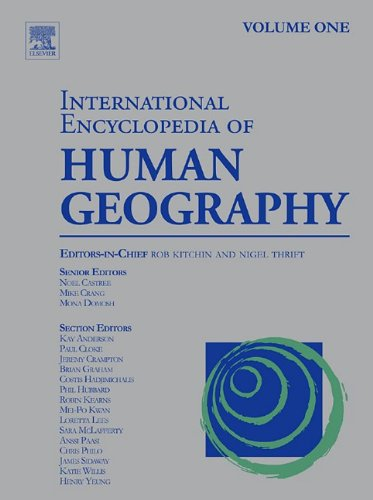 9780080449128: International Encyclopedia of Human Geography, Twelve-Volume Set: Volume 1