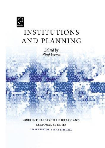 9780080449319: Institutions and Planning (Current Research in Urban and Regional Studies) (Current Research in Urban and Regional Studies) (Current Research in Urban and Regional Studies)