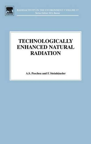 9780080449364: Technologically Enhanced Natural Radiation (Radioactivity in the Environment)
