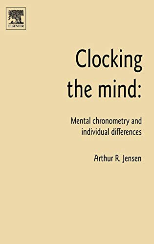 9780080449395: Clocking the Mind: Mental Chronometry and Individual Differences