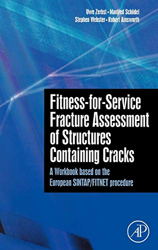 9780080449470: Fitness-for-Service Fracture Assessment of Structures Containing Cracks: A Workbook based on the European SINTAP/FITNET procedure