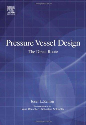 9780080449500: Pressure Vessel Design: The Direct Route (Advances in Structural Integrity)