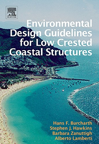 9780080449517: Environmental Design Guidelines for Low Crested Coastal Structures