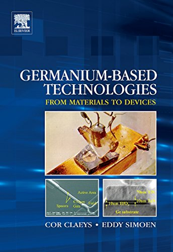 9780080449531: Germanium-Based Technologies: From Materials to Devices
