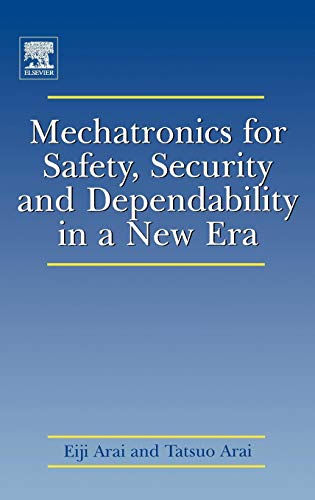 9780080449630: Mechatronics for Safety, Security and Dependability in a New Era