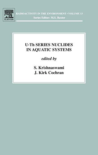 9780080450124: U-Th Series Nuclides in Aquatic Systems (Radioactivity in the Environment)