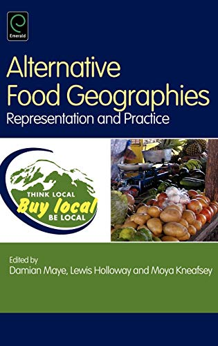 9780080450186: Alternative Food Geographies: Representation and Practice