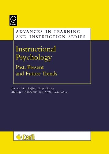 9780080450216: Instructional psychology: past, present, and future trends: Sixteen essays in honour of Erik de Corte (Advances in Learning and Instruction) (Advances in Learning And Instruction Series)