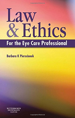 9780080450339: Law and Ethics for the Eye Care Professional, 1e