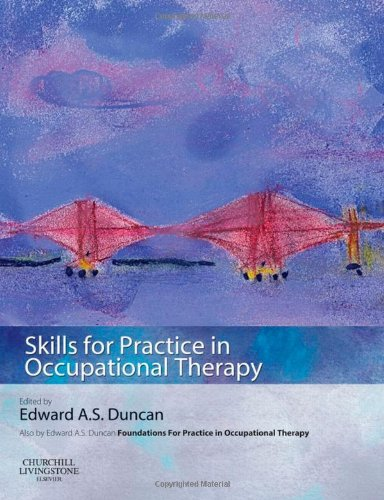 9780080450421: Skills for Practice in Occupational Therapy, 1e